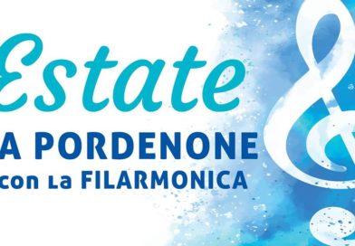 Estate a Pordenone…con la Filarmonica!